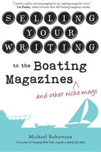 Selling Your Writing to the Boating Magazines